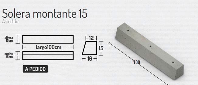 Solera Montante 15 – Soleras y Solerillas