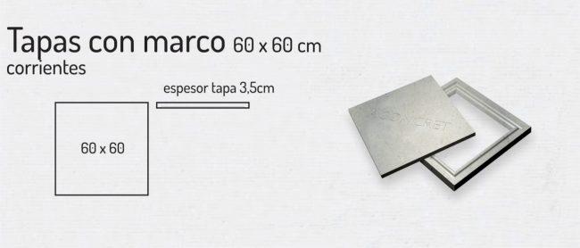 Tapas con Marco 60x60cm