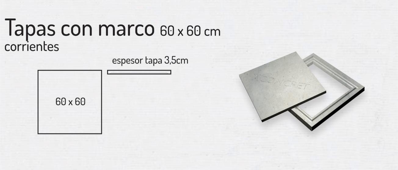 Tapas con Marco 60x60cm – Tapas de Hormigón