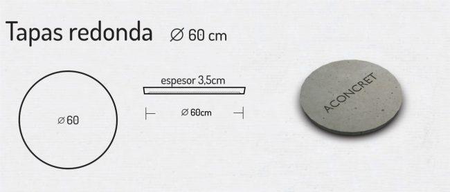 Tapas Redonda 60cm